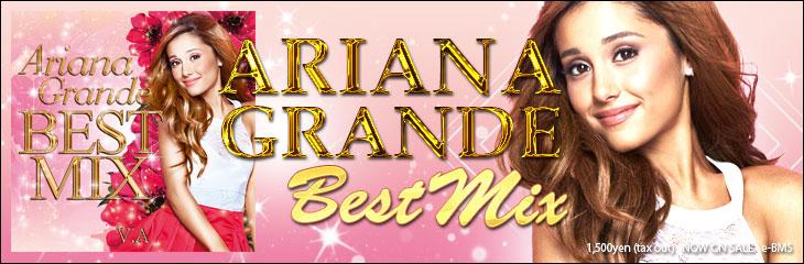 ARIANA GRANDE BEST MIX - V.A
